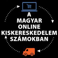 A magyar online kiskereskedelem számokban